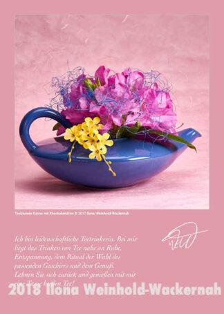 Postkarte Kunst Teeblumen Kanne mit Rhododendron © 2017 Ilona Weinhold-Wackernah