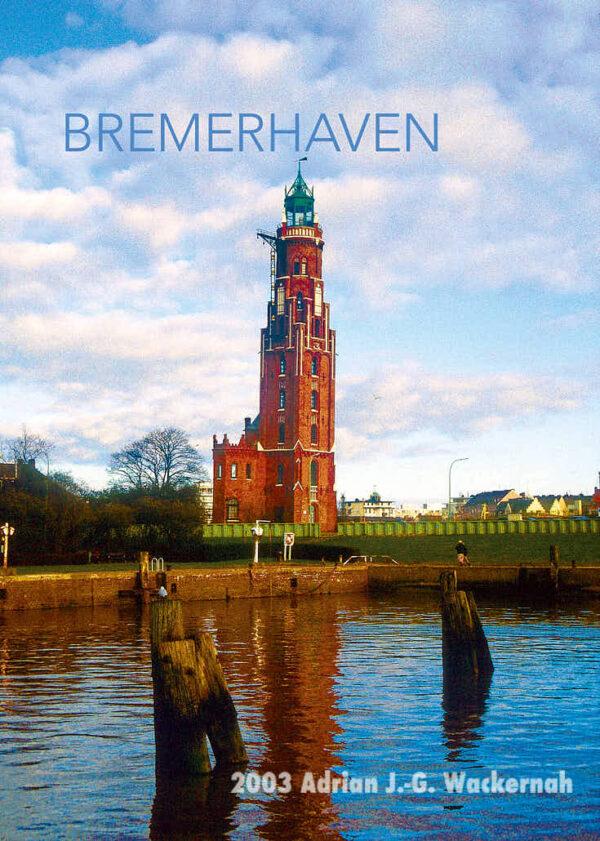 Postkarte Bremerhaven Alter Leuchtturm 1982 © 2003 Adrian J.-G. Wackernah