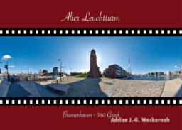 Postkarte Bremerhaven Alter Leuchtturm © 2015 Adrian J.-G. Wackernah