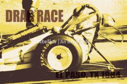 Fotoplakat Kompositionen El Paso TX Drag Race © 2007 Adrian Wackernah - 000499
