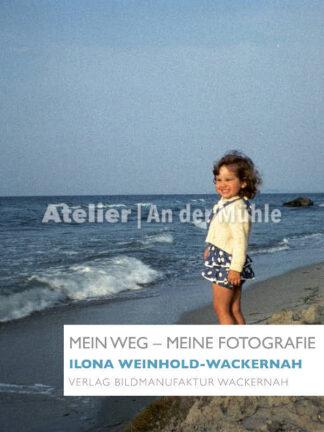 Titel eBook Mein Weg – Meine Fotografie