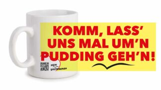 Produktbild Fototasse Bremerhavenschnack »Komm, lass' uns mal um'n Pudding geh'n!« © 2021