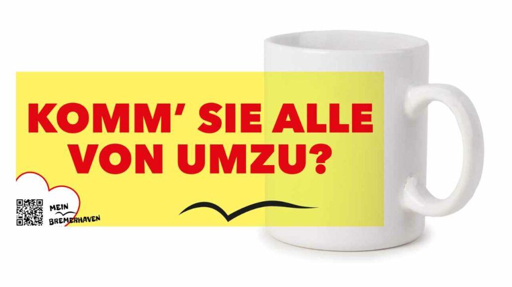 Fototasse Bremerhavenschnack »Komm sie alle von umzu?« © 2021 – Bremer Dialekt